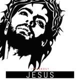 It's about Jesus part 6