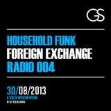 Foreign Exchange Radio 004 - HouseHold Funk