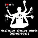 Dj Jp Paez @ Explosive closing party (07-07-2013)