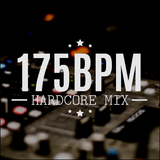 175BPM.mix (UK Hardcore and more)