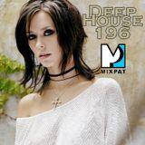 Deep House 196