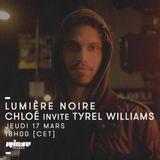 Lumière Noire : Chloé invite Tyrel Williams - 17 Mars 2016