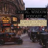 Podcast #6 : Sweetones