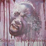 Scream of hopelessness