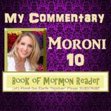 Moroni 10 Commentary: Book of Mormon Reader Podcast: