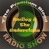 The Premium Blend Radio Show with Stuart Clack-Lewis feat. Smiley & The Underclass - 29th Jan. 2019