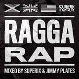 Ragga Rap - Mixed By Superix & Jimmy Plates