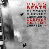 Dubstep.ru podcast Episode N II Chapter 4 (Guest mix by Renton & Oceania)