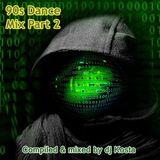 DJ Kosta 90s Dance Mix Part 2
