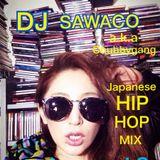 DJ SAWACO a.k.a. Chubbygang JAPANESE HIPHOP MIX vol.3