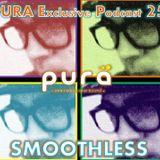 Smoothless @Pura Exclusive Podcast-PuraFm.com.ar 21-08-12