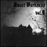 Sweet Darkness vol 1.