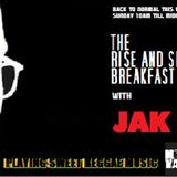 THE RISE AND SHINE BREAKFAST SHOW with JAK D 310515.