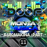 Doof - Monta Musica & UK Makina Mix - Part 11 - 2015