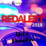 Vj Define Presents Red Alert 2019 Promo Mix