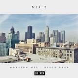 """Disco Deep"" (Morning Mix) - Remixes of Indie Dance and Nu Disco - [ D J K A R A ]"