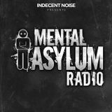 Indecent Noise - Mental Asylum Radio 103