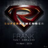 Super Remember 2018 DJ FRANK Bloque 1 - REMASTERED