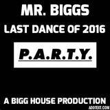 Mr. Biggs Last Dance Of 2016