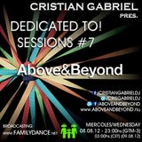 Dedicated To! Sessions #7 - ABOVE & BEYOND - by Cristian Gabriel (08.08.2012)
