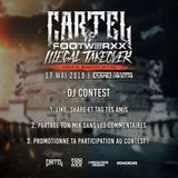 DJ Contest (The Punisher)- Cartel Vs Footworxx Illegal Takeover