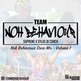 DJ Supreme x Sylus Di Coach are Team Noh Behaviour -  Noh Behaviour Soca Mix 1