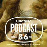 Endtopic Podcast Mar14 by Jose Castellano