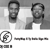 @DJCEE_B - #FettyWapXTyDolla$ign Mix
