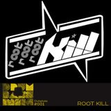 Drum and Bass India Dubplate #001 - Root Kill
