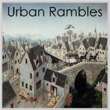 Urban Rambles - segment 1/3