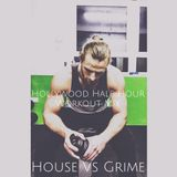 Hollywood Half Hour Workout Mix - Ep1 House Vs Grime