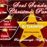 Soul Sundays Christmas party pt 1 20/12/15....Claudius & Tony F