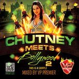 Chutney Meets Bollywood 2 Full CD