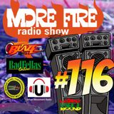 More Fire Radio Show #116 Week of Sept 5th 2016 with Crossfire from Unity Sound
