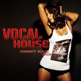 VOCAL HOUSE SET 2013 VOL.1 (Ahmet KILIC mix)