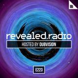 Revealed Radio 223 - Dubvision