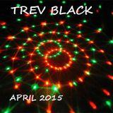 TREV BLACK DEEP HOUSE, april 2015