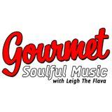 Gourmet Soulful Music - 25-10-17