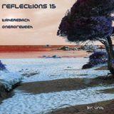 Reflections 15 / take me back...
