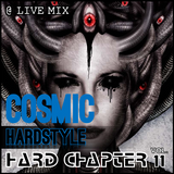 Hard Chapter Vol.11 - 03 - Cosmic feat. Mc xLenro @ LIVE - Hardstyle