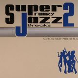 DJ Muro Super Funky Jazz Breaks Vol. II