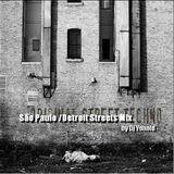 Dj Yonoid - São Paulo/ Detroit Streets mix