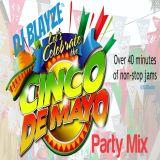 DJ Blayze Cinco de Mayo 2016 Party Mix