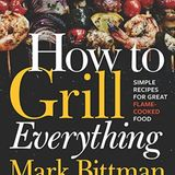 Episode 340: How to Grill Everything