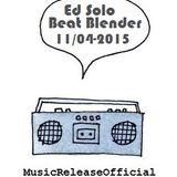 Ed Solo-Beat Blender-11-04-2015