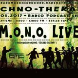M.o.n.o. LIVE @ Techno Therapy Radio Show 14th May 2017