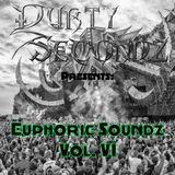 Durty Secondz Presents: Euphoric Soundz Vol. 6