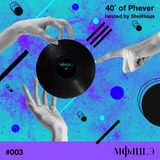 40˚ of Phever #003 MODULE IRELAND Takeover w/ Bruno Grecchi and Lucio Stocco. Hosted by SteilHaus
