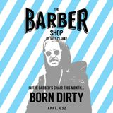 The Barber Shop by Will Clarke 032 (Born Dirty)
