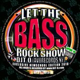 DJT.O - LET THE BASSROCK SHOW APRIL 2018